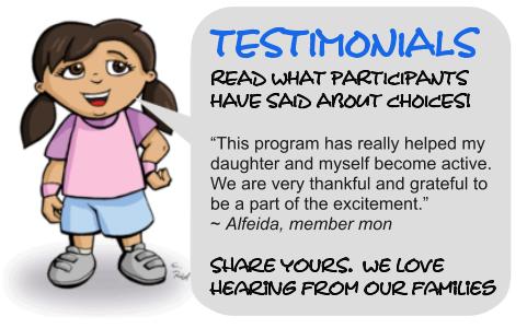 CHOICES Participant Testimonials